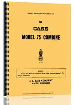 Operators Manual for Case 75 Combine