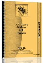 Parts Manual for Case 310E Crawler