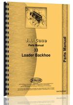 Parts Manual for Case 33 Backhoe & Loader Attachment