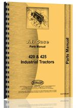 Parts Manual for Case 425 Industrial Tractor