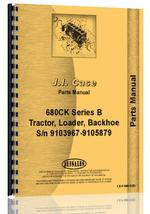 Parts Manual for Case 680B Tractor Loader Backhoe