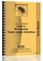 Parts Manual for Case W3 Tractor Loader Backhoe