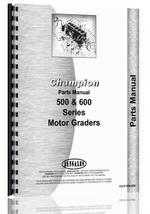 """Parts Manual for Champion 500, 600 Grader"""