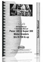 Service Manual for Clark Pacer 300 Grader
