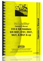 Operators Manual for Caterpillar 518 Skidder
