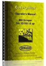 Operators Manual for Caterpillar 60 Scraper
