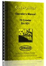 Operators Manual for Caterpillar 70 Crawler