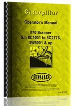 Operators Manual for Caterpillar 70 Scraper
