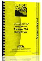 Operators Manual for Caterpillar CD4 Trackson Swing Crane