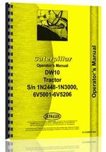 Operators Manual for Caterpillar DW10 Tractor