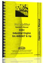 Operators Manual for Caterpillar D353 Engine