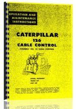 Operators Manual for Caterpillar 126 Cable Control Attachment