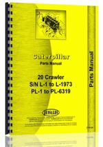 Parts Manual for Caterpillar 20 Crawler