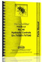Parts Manual for Caterpillar 44 Hydraulic Control Attachment