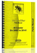 Parts Manual for Caterpillar 45 Crawler