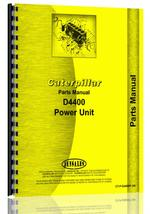 Parts Manual for Caterpillar D4400 Power Unit
