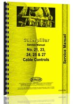 Service Manual for Caterpillar 21 Cable Control Attachment