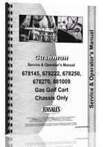 """Service & Operators Manual for Cushman 881009, 678145, 678222, 678250, 678270, 881410, 881412, 881414, 881415 Golf Cart"""