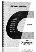 """Service & Operators Manual for Cushman 881003, 881004, 881005, 881006 Golf Cart"""