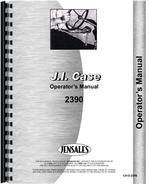 Operators Manual for Case 2390 Tractor