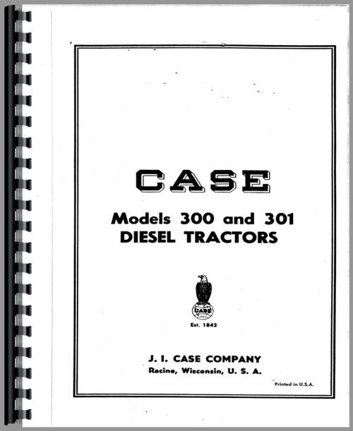 Operators Manual for Case 300 Tractor Sample Page From Manual
