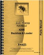 Parts Manual for Case 420B Backhoe & Loader Attachment