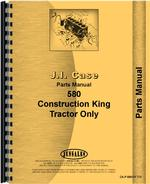 Parts Manual for Case 580 Industrial Tractor