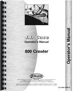 Operators Manual for Case 800 Crawler