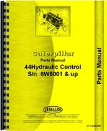Parts Manual for Caterpillar D6 Crawler #44 Hydraulic Control Attachment