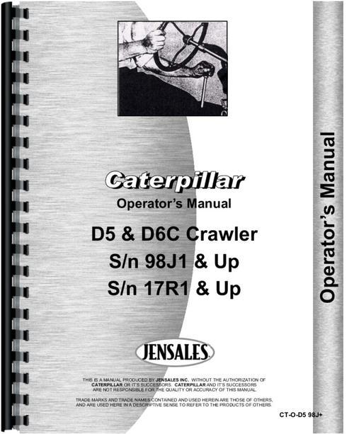 caterpillar d6c crawler operators manual rh themanualstore com caterpillar operator manual download d6h caterpillar operators manual
