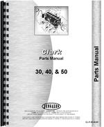 """Parts Manual for Clark 30, 40, 50 Forklift"""