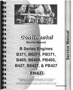 """""""Service Manual for Continental Engines B371, B6371, PB371, B405, B6405, PB405, B427, B6427, PB427 Engine"""""""