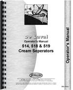 """Operators Manual for Delaval 514, 518, 519 Cream Separator"""
