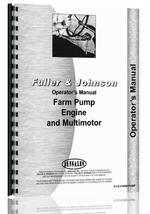 Operators Manual for Fuller and Johnson all Farm Pump Engine