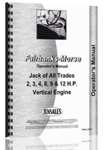Operators Manual for Fairbanks Morse Jack of All Trades Hit & Miss Engine