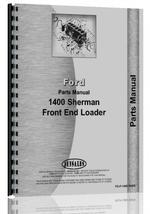 Parts Manual for Ford New Major Sherman 1400 Loader