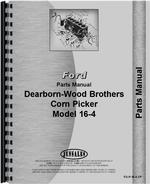 Parts Manual for Ford 16-4 Corn Picker