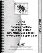 Parts Manual for Ford Power Major Sherman 54E Backhoe Attachment