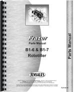 """Parts Manual for Frazer B1-6, B1-7 Roto-Tiller"""