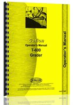 Operators Manual for Galion T-600 Grader