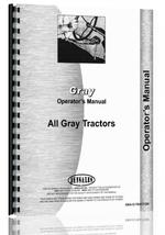 Operators Manual for Gray all Tractor