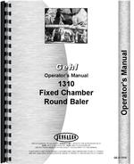 Operators Manual for Gehl 1310 Round Baler