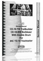 Service Manual for Heil CE18R Cable Control & Bulldozer IH TD-18