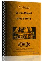 """Service Manual for Kohler MV16, MV18 Lawn & Garden Tractor Engine"""