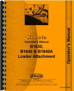 Operators Manual for Kubota B1630 Loader Attachment for B6100E Tractor
