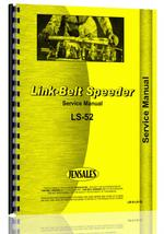 Service Manual for Link Belt Speeder LS-52 Drag Link or Crane