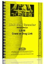 Service Manual for Link Belt Speeder LS-58 Drag Link or Crane