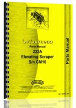 Parts Manual for Le Tourneau 222A Tournapull Elevating Scraper
