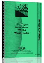 Operators Manual for Michigan 275 IIIA Wheel Loader