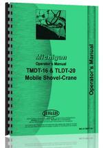 Operators Manual for Michigan TMDT-16 Mobile Crane
